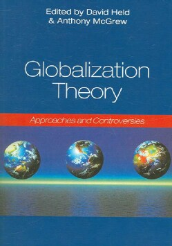 Globalization Theory: Approaches and Controversies (Paperback)
