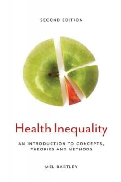 Health Inequality: An Introduction to Concepts, Theories and Methods (Paperback)