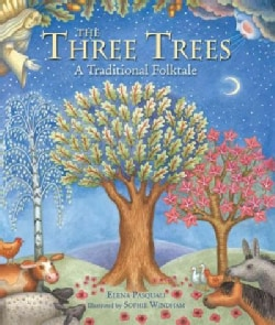The Three Trees: A Traditional Folktale (Hardcover)