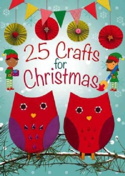 25 Crafts for Christmas (Paperback)
