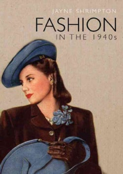 Fashion in the 1940s (Paperback)