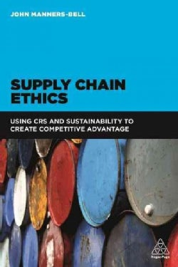 Supply Chain Ethics: Using Csr and Sustainability to Create Competitive Advantage (Paperback)