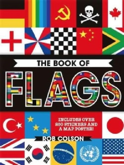 The Book of Flags: Includes over 250 Stickers and a Map Poster! (Paperback)