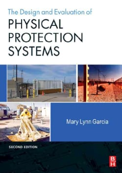 The Design and Evaluation of Physical Protection Systems (Paperback)