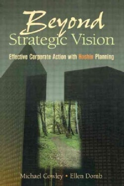 Beyond Strategic Vision: Effective Corporate Action With Hoshin Planning (Paperback)