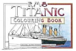 RMS Titanic Colouring Book (Paperback)