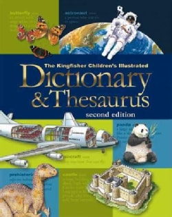 The Kingfisher Children's Illustrated Dictionary & Thesaurus (Hardcover)