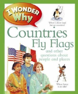 I Wonder Why Countries Fly Flags (Paperback)