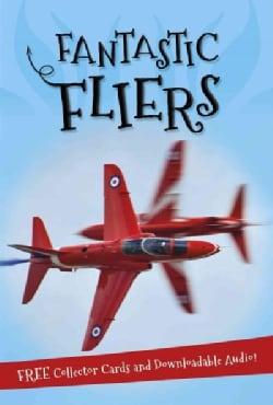 Fantastic Fliers (Paperback)