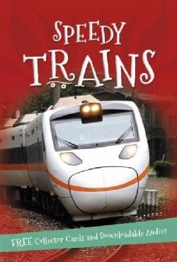 Speedy Trains (Paperback)