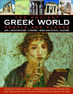 The Ancient Greek World: People and Places (Hardcover)