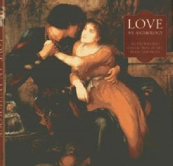 Love and Anthology: an enchanting collection of art, verse and prose (Hardcover)
