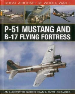 P-51 Mustang & B-17 Flying Fortress (Hardcover)