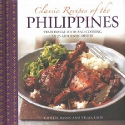 Classic Recipes of the Philippines: Traditional Food and Cooking in 25 Authentic Dishes (Hardcover)