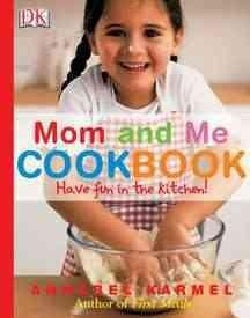 Mom And Me Cookbook (Hardcover)