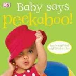 Baby Says Peekaboo! (Board book)