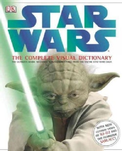 Star Wars: The Complete Visual Dictionary (Hardcover)