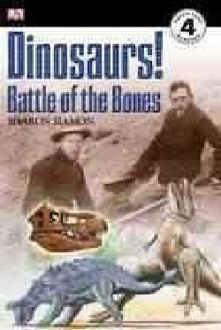 Dinosaurs!: Battle of the Bones (Paperback)