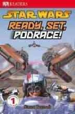 Ready, Set, Podrace! (Paperback)