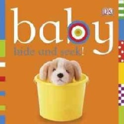 Baby Hide and Seek! (Board book)