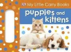 Puppies and Kittens (Board book)