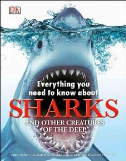 Everything You Need to Know About Sharks (Hardcover)