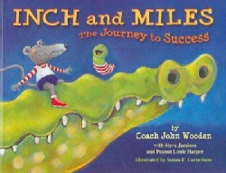 Inch and Miles: The Journey to Success (Hardcover)