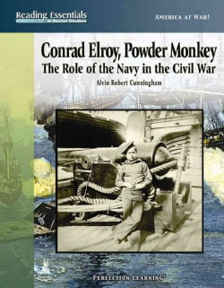 Conrad Elroy, Powder Monkey: The Role of the Navy in the Civil War (Hardcover)