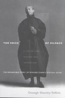 The Voice of Silence: A Life of Love, Healing, and Inspiration (Paperback)