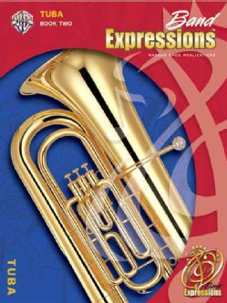 Band Expressions, Book Two for Tuba (Paperback)