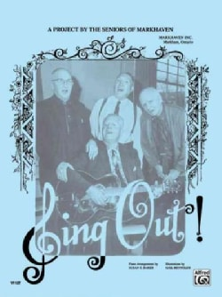 Sing Out!: All Time and Old Time Favourites (Paperback)
