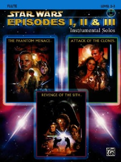Star Wars Episodes I, II & III Instrumental Solos Flute: Level 2-3