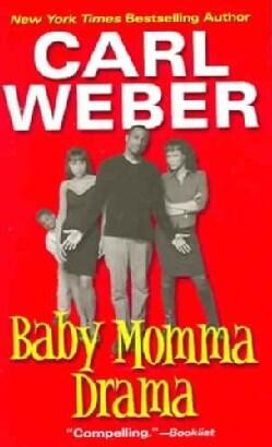 Baby Momma Drama (Paperback)
