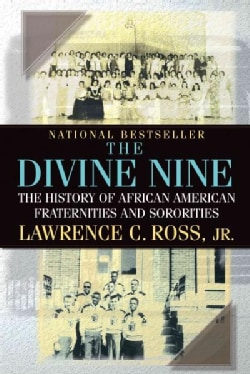 The Divine Nine: The History of African American Fraternities and Sororities (Paperback)