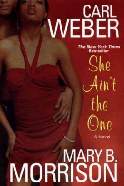 She Ain't the One (Paperback)