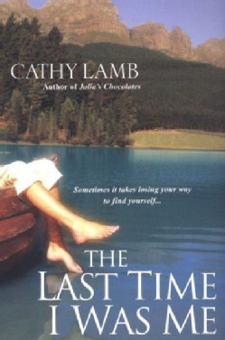 The Last Time I Was Me (Paperback)