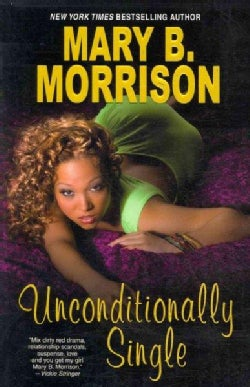 Unconditionally Single (Paperback)