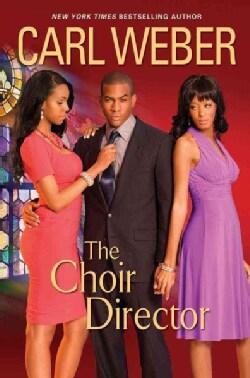 The Choir Director (Hardcover)