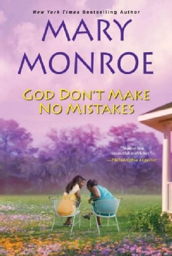 God Don't Make No Mistakes (Hardcover)