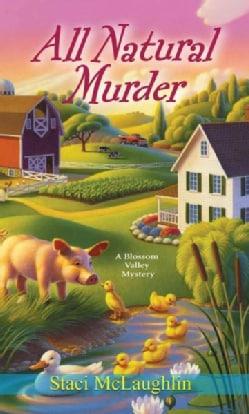 All Natural Murder (Paperback)