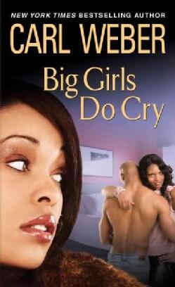 Big Girls Do Cry (Paperback)