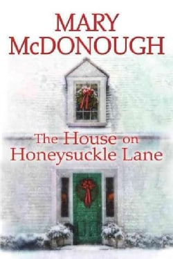 The House on Honeysuckle Lane (Hardcover)