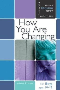 How You Are Changing: For Boys Ages 10-12 and Parents (Paperback)