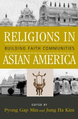 Religions in Asian America: Building Faith Communities (Paperback)