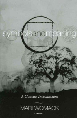 Symbols and Meaning: A Concise Introduction (Paperback)