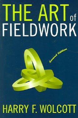 The Art Of Fieldwork (Paperback)