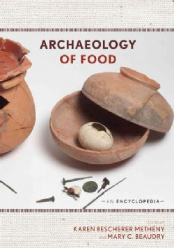 Archaeology of Food: An Encyclopedia (Hardcover)