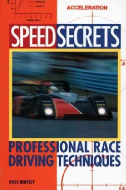 Speed Secrets: Professional Race Driving Techniques (Paperback)