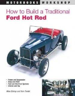 How to Build a Traditional Ford Hot Rod (Paperback)