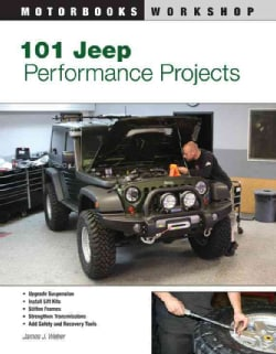 101 Jeep Performance Projects (Paperback)